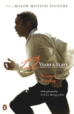 "12 Years a Slave: (Movie Tie-In) (Penguin Classics), ""Northup, Solomon"""