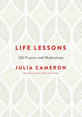 Image for Life Lessons: 125 Prayers and Meditations