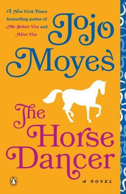 Image for The Horse Dancer: A Novel