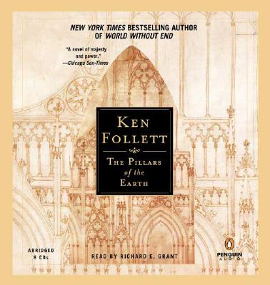 The Pillars of the Earth (Audio Book), Follett, Ken; Grant, Richard E. [Narrator]