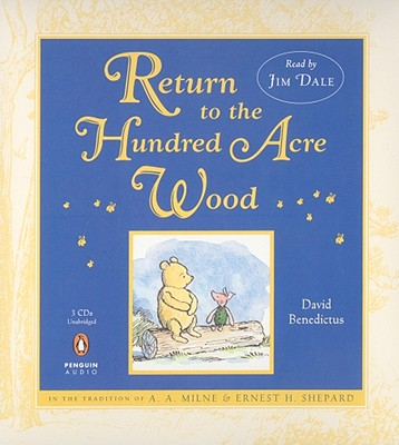 "Return to the Hundred Acre Wood (unabridged), ""Benedictus, David"""