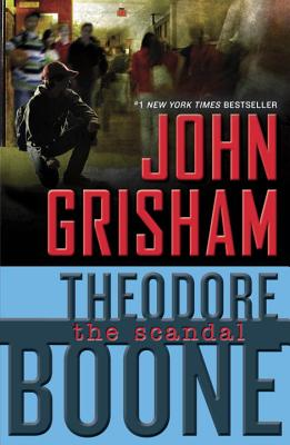 Image for Theodore Boone: The Scandal