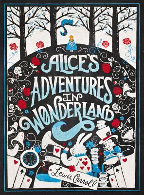Alice's Adventures in Wonderland (Puffin Chalk), Lewis Carroll