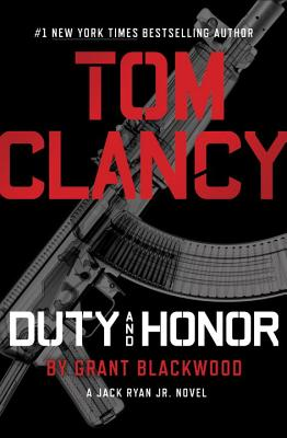 Image for Tom Clancy Duty and Honor (A Jack Ryan Jr. Novel)