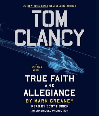 Image for Tom Clancy True Faith and Allegiance (A Jack Ryan Novel