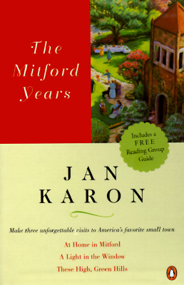 Image for Mitford Years : At Home in Mitford, a Light in the Window, These High, Green Hills