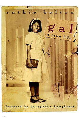 Image for Gal: A True Life