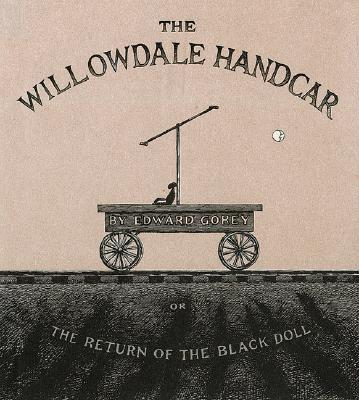 Image for The Willowdale Handcar: or the Return of the Black Doll
