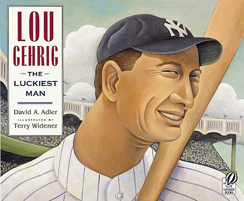 Image for Lou Gehrig: The Luckiest Man
