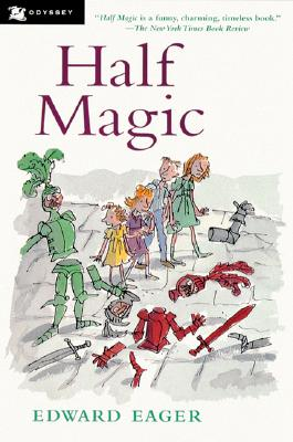 Half Magic, Edward Eager; N. M. Bodecker (Illustrator)