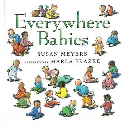 Everywhere Babies, Susan Meyers