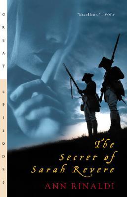 The Secret of Sarah Revere, Ann Rinaldi