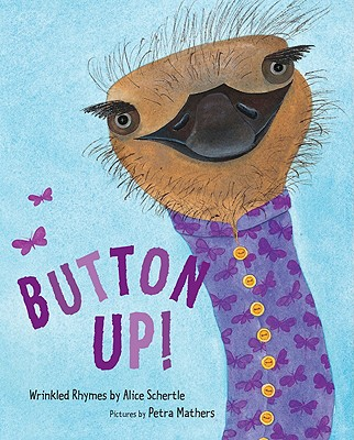 Button Up!: Wrinkled Rhymes, Alice Schertle