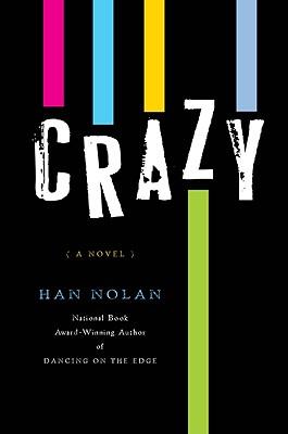 """Crazy, """"Nolan, Han"""""""