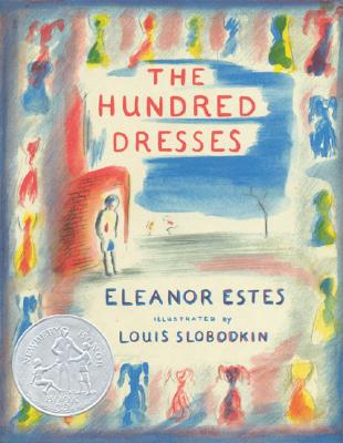 "The Hundred Dresses, ""Estes, Eleanor"""