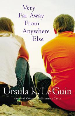 "Very Far Away from Anywhere Else, ""Le, Ursula K. Guin"""