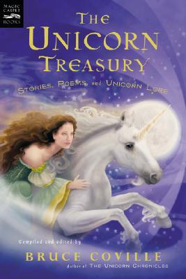 The Unicorn Treasury: Stories, Poems, and Unicorn Lore (Magic Carpet Books), Coville, Bruce