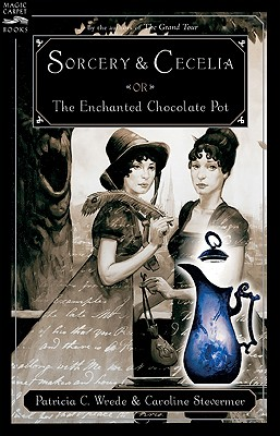 Image for Sorcery and Cecelia or The Enchanted Chocolate Pot