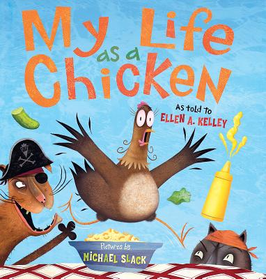 "My Life as a Chicken, ""Kelley, Ellen A."""