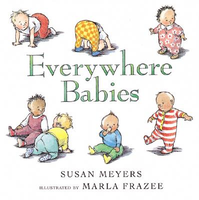 "Everywhere Babies, ""Meyers, Susan"""