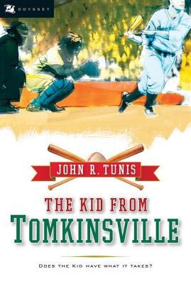 "The Kid from Tomkinsville (Odyssey Classics (Odyssey Classics)), ""Tunis, John R."""
