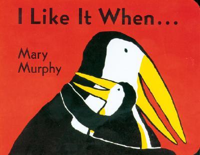"""I Like It When . . ., """"Murphy, Mary"""""""