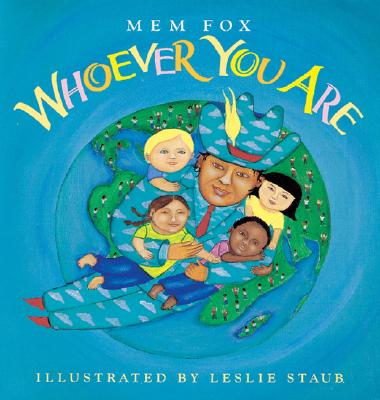 Whoever You Are (Reading Rainbow Books), Fox, Mem