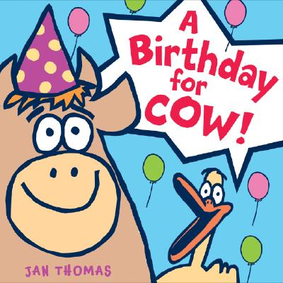 Image for A Birthday for Cow! (The Giggle Gang)