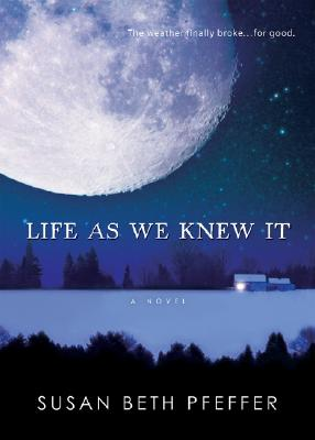 Life As We Knew It (Life As We Knew It Series), Pfeffer, Susan Beth