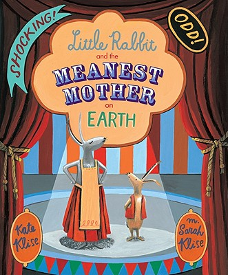 Image for Little Rabbit and the Meanest Mother on Earth