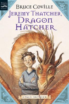 Jeremy Thatcher, Dragon Hatcher: A Magic Shop Book, Bruce Coville