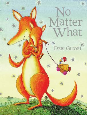 """No Matter What, """"Gliori, Debi"""""""