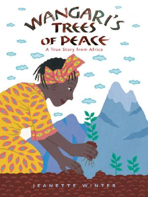 Image for Wangari's Trees of Peace A True Story from Africa