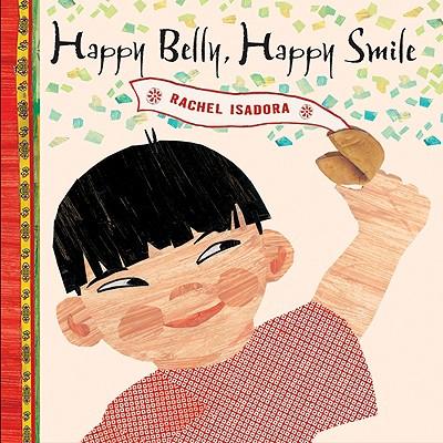"""""""Happy Belly, Happy Smile"""", """"Isadora, Rachel"""""""