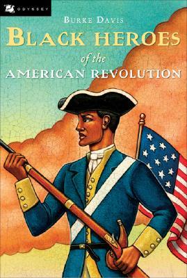 Black Heroes of the American Revolution (Odyssey Books), Burke Davis