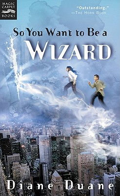 Image for So You Want to Be a Wizard: The First Book in the Young Wizards Series