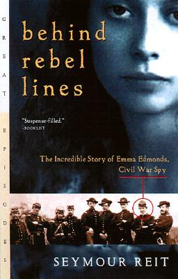 Image for Behind Rebel Lines: The Incredible Story of Emma Edmonds, Civil War Spy