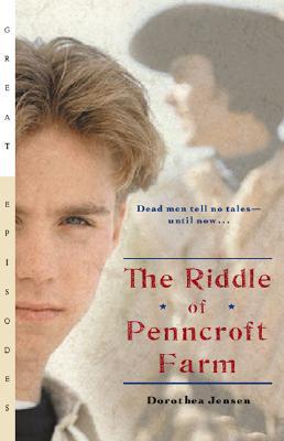 "The Riddle of Penncroft Farm, ""Jensen, Dorothea"""