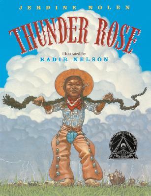 """Thunder Rose (Coretta Scott King Illustrator Honor Books), """"Nolen, Jerdine"""""""