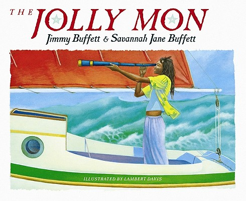 The Jolly Mon, Buffett, Jimmy; Buffett, Savannah Jane