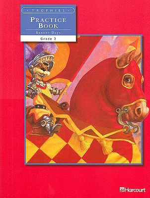 Image for Harcourt School Publishers Trophies: Student Edition Practice Book On-Level  Volume 2 Grade 2