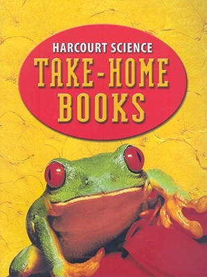 Harcourt Science: Take Home Book Grade 2, HARCOURT SCHOOL PUBLISHERS