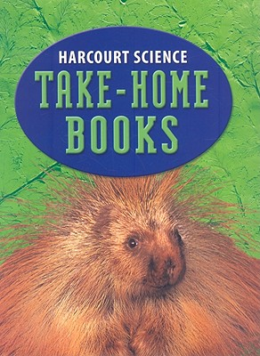 Harcourt Science: Take Home Book Grade 3
