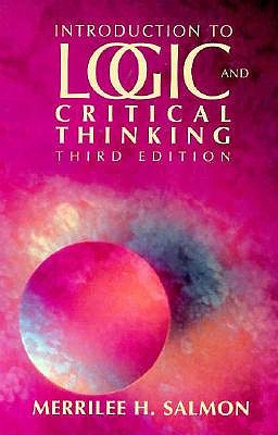 Introduction To Logic And Critical Thinking: Third Edition