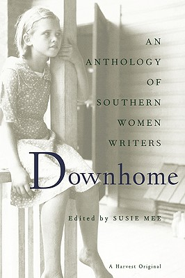 Image for Downhome: An Anthology of Southern Women Writers