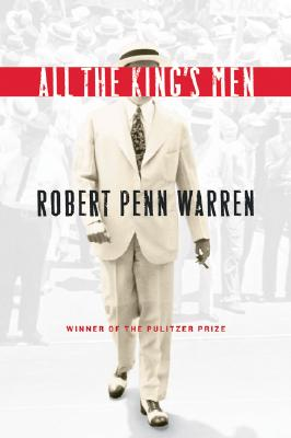 All the Kings Men, Warren, Robert Penn
