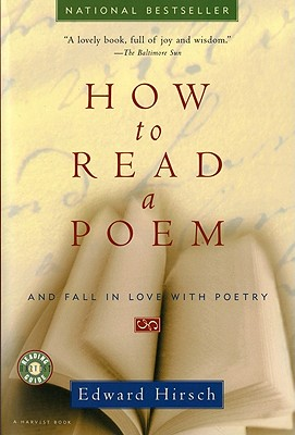 Image for How to Read a Poem : And Fall in Love With Poetry