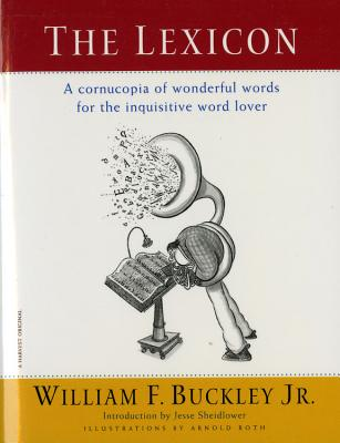Image for The Lexicon: A Cornucopia of Wonderful Words for the Inquisitive Word Lover