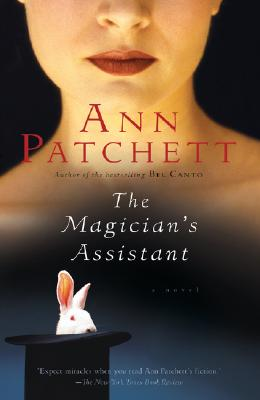 The Magician's Assistant, Patchett, Ann