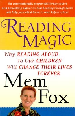 Image for Reading Magic: Why Reading Aloud to Our Children Will Change Their Lives Forever
